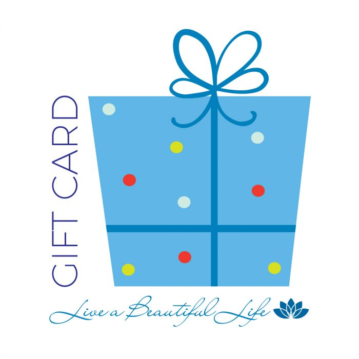 Live a Beautiful Life - Gift Card